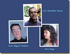 José Miguel Paunero, Luis González Reyes, Sira Rego