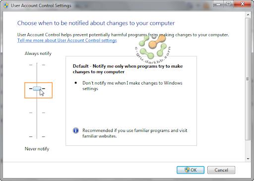 การกำหนดระดับการทำงานของ UAC (User Account Control) ใน Windows 7 Uac4