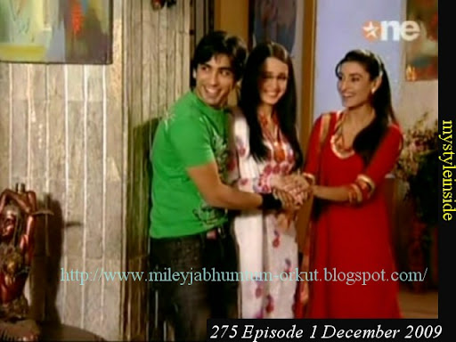 275 Episode, 1 December 2009 Miley Jab Hum Tum Star one Episode ...