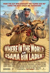 Where in the World Is Osama Bin Laden (2008)