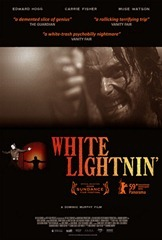 White Lightnin' [2009]