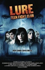 Lure Teen Fight Club (2010)