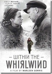 Within the Whirlwind (2009)