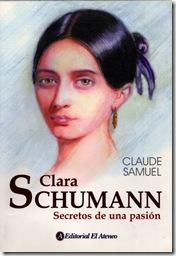 Clara Schuman - Secretos de una pasión