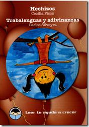 img007Hechizos.Trabalenguas y Adivinanzas.Cecilia Pisos.Carlos Silveyra