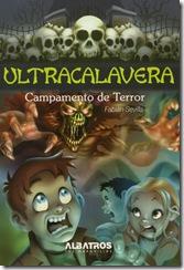 Ultracalavera. Campamento de Terror, de Fabián Sevilla