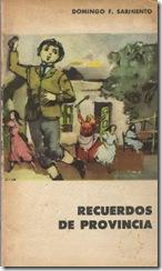 Recuerdos de Provincia, de D. F. Sarmiento
