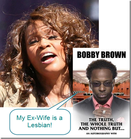 Bobby Brown Says Whitney Houston is a Lesbian