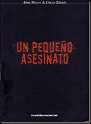P00012 - Alan Moore - Un pequeo asesinato.howtoarsenio.blogspot.com