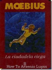 P00008 - Moebius  - La Ciudadela Ciega.howtoarsenio.blogspot.com #8