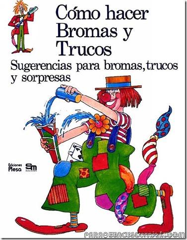 2011-04-08 - Como hacer - Bromas y trucos