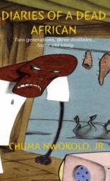 Diaries of a Dead African by Chuma Nwokolo