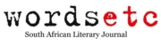 Wordsetc South African Literary Journal