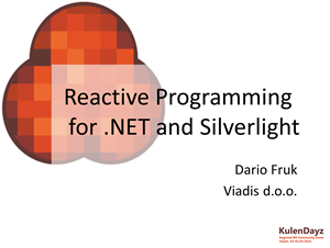 Reactive Programming for .NET and Silverlight