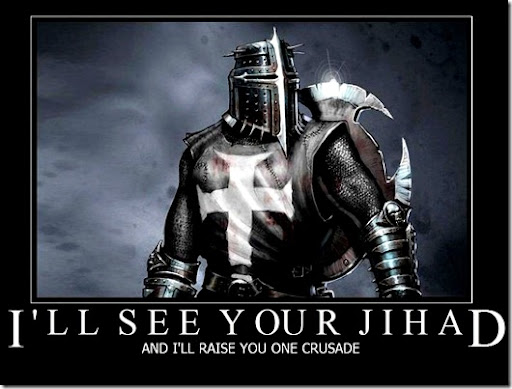 I see your jihad  and raise you one crusade 
