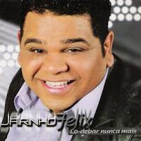 Jairinho Felix - Lo-Debar Nunca Mais 2010