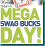 mega-swag-bucks-day[4]