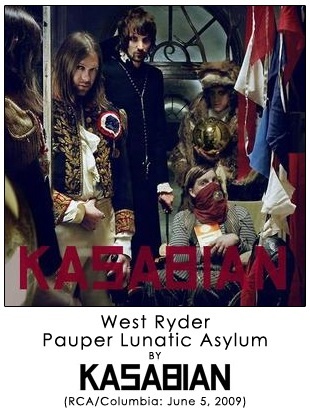 West Ryder Pauper Lunatic Asylum by Kasabian