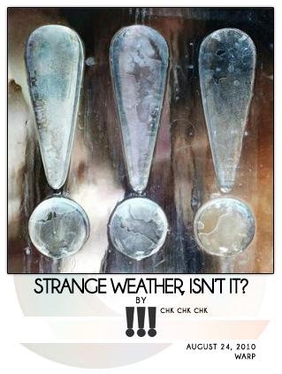 Strange Weather, Isn't It? by !!! [chk chk chk]