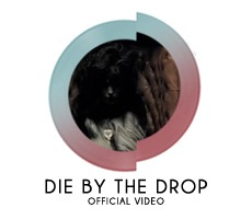 Die By The Drop