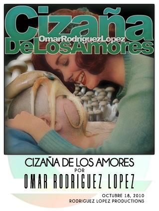 Cizaña de los Amores por Omar Rodriguez-Lopez
