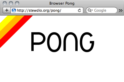 Browser Pong by Stewdio