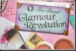 toofaced_glamourrevolution002