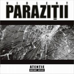Parazitii - Violent