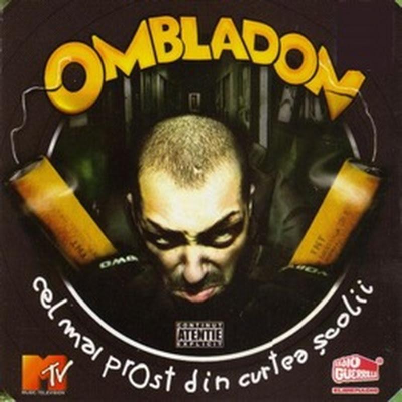 Ombladon - Cel mai prost din curtea școlii (2007)