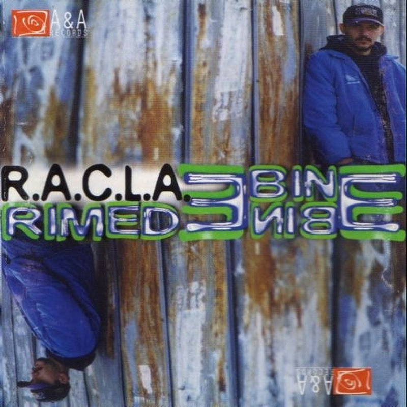 RECENZIE ALBUM: R.A.C.L.A. &#8211; Rime de bine (1998)