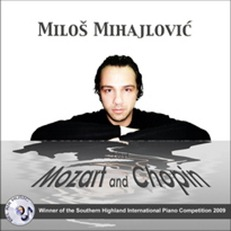 Chopin & Mozart - PIANO MUSIC (Miloš Mijahlović, piano; Bel Air BAM2046)
