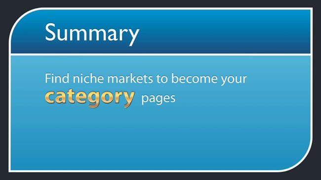 Find niche markets to become your category pages