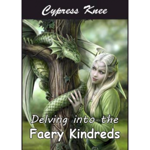 Delving Into The Faery Kindreds Cover