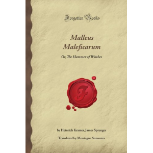 The Malleus Maleficarum Or The Witch Hammer Cover