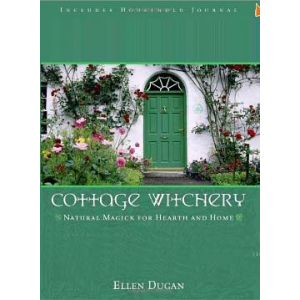 Cottage Witchery Natural Magick For Hearth And Home Cover