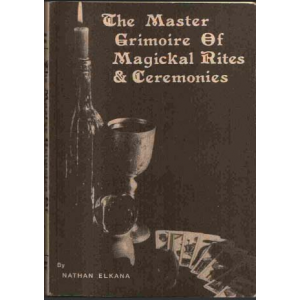 The Master Grimoire Of Magickal Rites And Ceremonies Cover