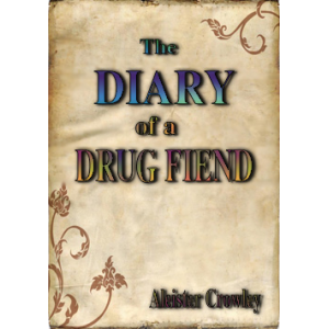 The Diary Of A Drug Fiend Cover