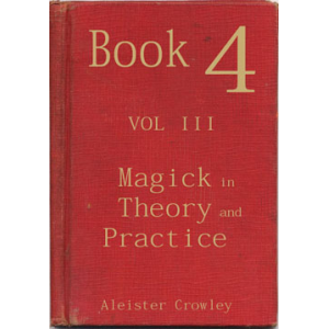 Book 4 Part Iii Magick In Theory And Practice Cover