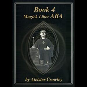 Liber 004 Or Magick Liber Aba Cover
