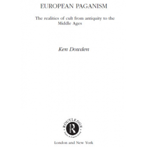 European Paganism The Realities Of Cult From Antiquity To The Middle Ages Cover