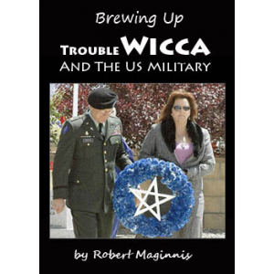 Brewing Up Trouble Wicca And The Us Military Cover