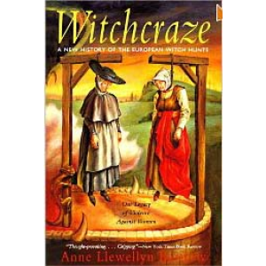 Witchcraze A New History Of The European Witch Hunts Cover