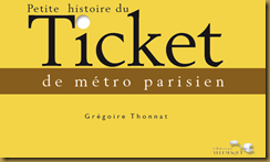 Petite histoire du ticket de mtro parisien