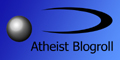 The Atheist Blogroll
