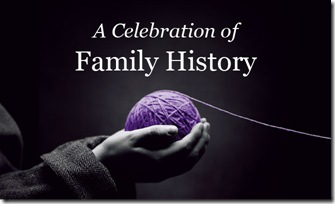 A Celebration of Family History, sponsored by FamilySearch