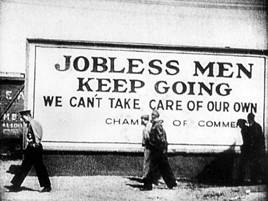 Depression-era sign - Jobless men keep going. We can't take care of our own.