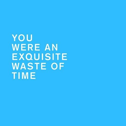 An Exquisite Waste of Time
