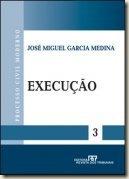 Processo Civil Moderno, vol. 3 - Execução.