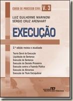 Curso de Processo Civil. Vol. 3. Execução. Luiz Guilherme Marinoni e Sérgio Cruz Arenhart.