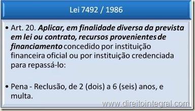 Lei de Crimes Contra o Sistema Financeiro Nacional. Artigo 20. Responsabilidade pelo desvio de verbas públicas.
